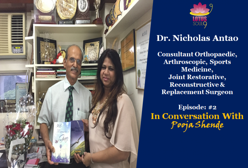 Dr. Nicholas Antao In Conversation With Pooja Shende
